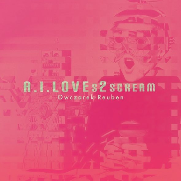 A.I.LOVEs2scream